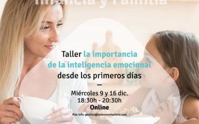 TALLER «La importancia de la inteligencia emocional desde los primeros días»